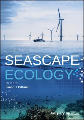 Seascape Ecology: Taking Landscape Ecology into the Sea