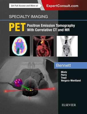 PET: Positron Emission Tomography With Correlative Ct and Mr