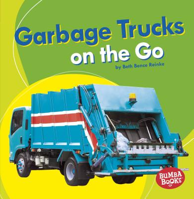 Garbage Trucks on the Go
