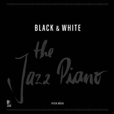 Black & White: The Jazz Piano