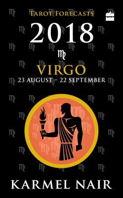 Virgo Tarot Forecasts 2018: 23 August - 22 September