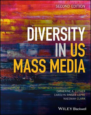 Diversity in US Mass Media