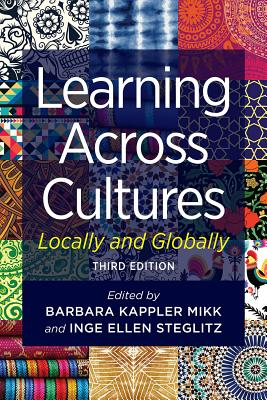 Learning Across Cultures: Locally and Globally