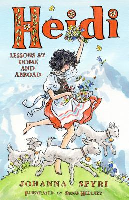Heidi: Lessons at Home and Abroad