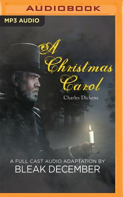A Christmas Carol: A Full-Cast Audio Adaptation