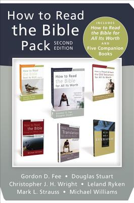 How to Read the Bible Pack: Includes How to Read the Bible for All Its Worth and Five Companion Books