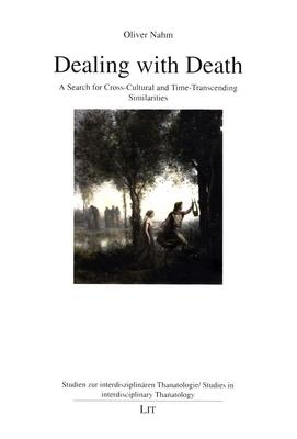 Dealing with Death: Search for Cross-Cultural and Time-Transcending Similarities