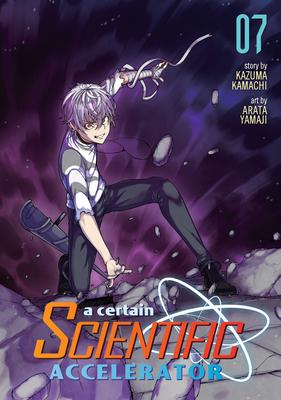 A Certain Scientific Accelerator 7
