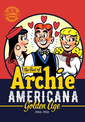 The Best of Archie Americana: Golden Age 1940ss-1950s