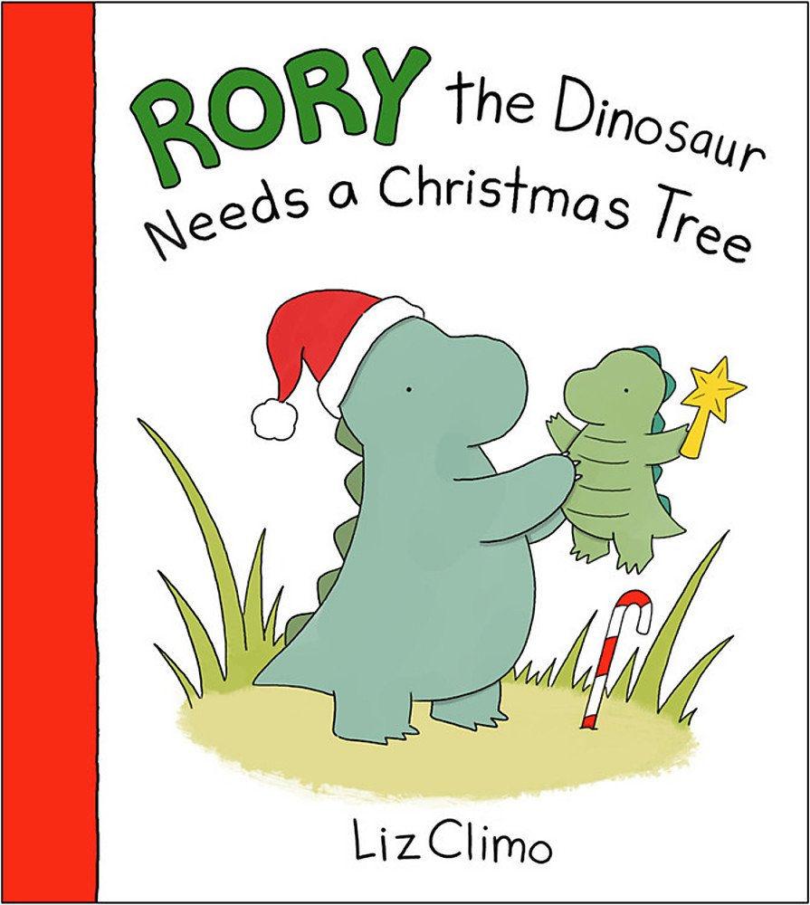 Rory the Dinosaur Needs a Christmas Tree