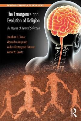 The Emergence and Evolution of Religion: By Means of Natural Selection