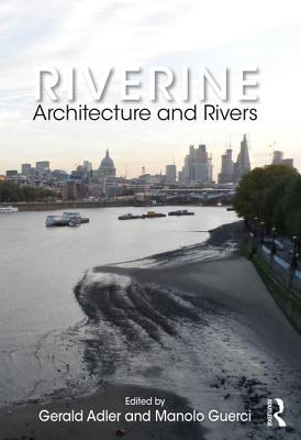 Riverine: Architecture and Rivers