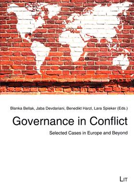 Governance in Conflict: Selected Cases in Europe and Beyond