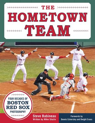The Hometown Team: Four Decades of Boston Red Sox Photography