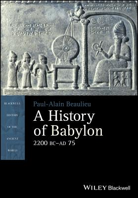 A History of Babylon, 2200 BC - AD 75