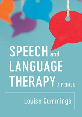 Speech and Language Therapy: A Primer