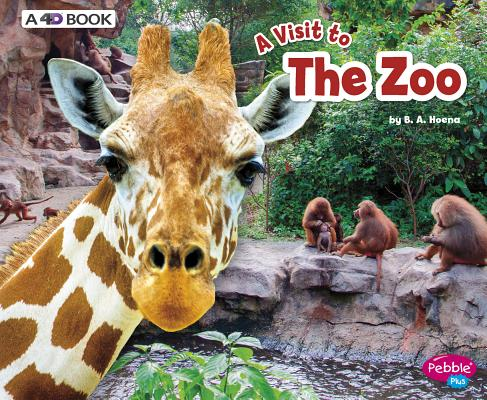 A Visit to the Zoo: A 4d Book