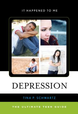 Depression: The Ultimate Teen Guide