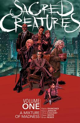 Sacred Creatures 1: A Mixture of Madness