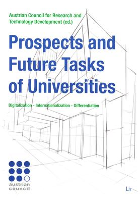 Prospects and Future Tasks of Universities: Digitalization - Internationalization - Differentiation