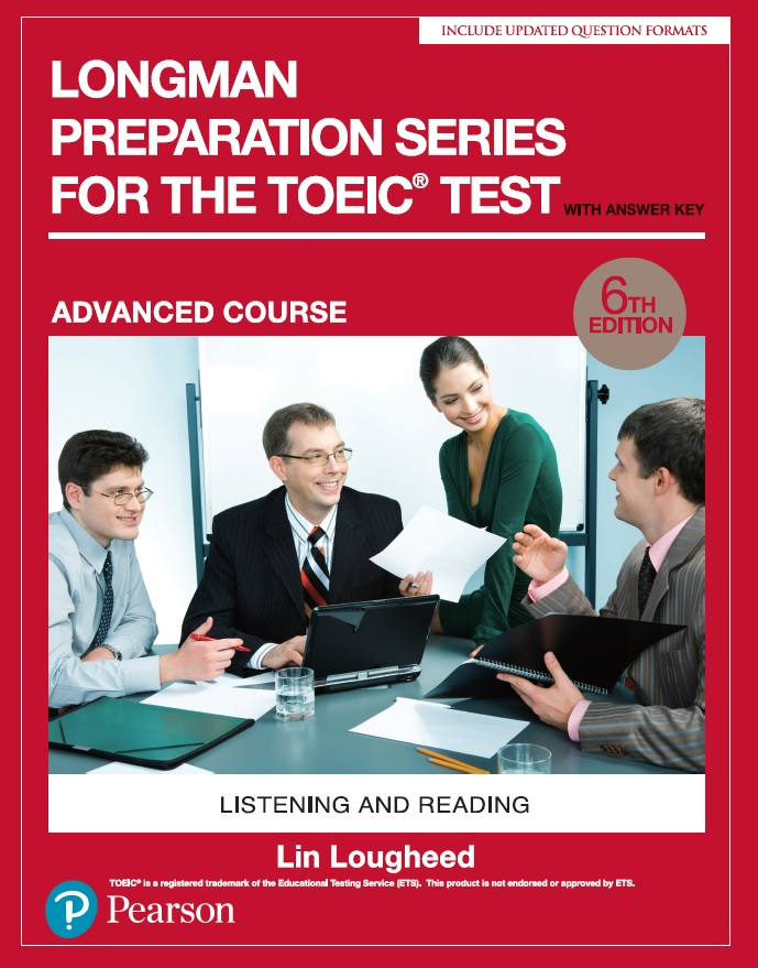 Longman Preparation Series for the TOEIC Test: Advanced Course, 6/E W/MP3,AnswerKey