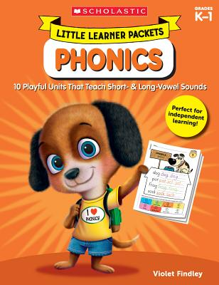 Phonics Grades K-1: 10 Playful Units That Teach Short & Long-Vowel Sounds