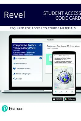 Comparative Politics Today Revel Access Code Card: A World View
