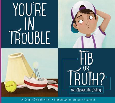 You're in Trouble: Fib or Truth?