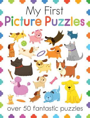 My First Picture Puzzles: Over 50 Fantastic Puzzles
