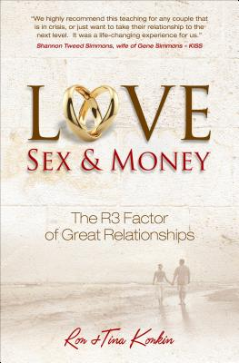 Love, Sex & Money: The R3 Factor of Great Relationships
