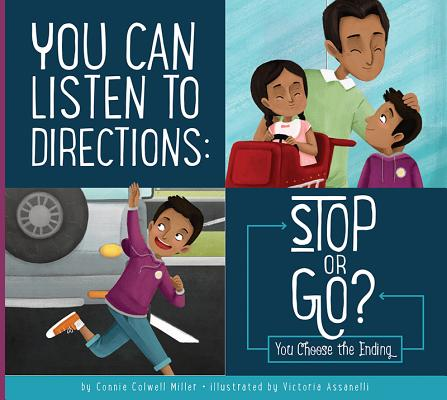 You Can Listen to Directions: Stop or Go?