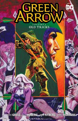 Green Arrow 9: Old Tricks