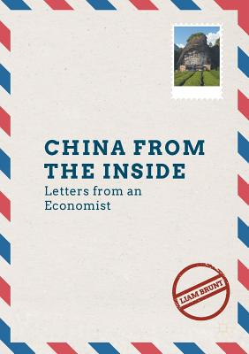 China from the Inside: Letters from an Economist