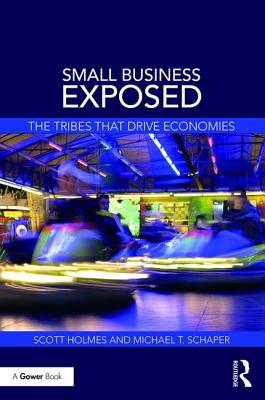 Small Business Exposed: The Tribes That Drive Economies