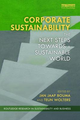 Corporate Sustainability: The Next Steps Towards a Sustainable World