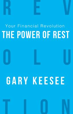 Your Financial Revolution: The Power of Rest