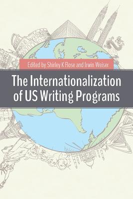 The Internationalization of US Writing Programs