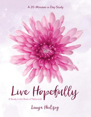 Live Hopefully: A Study in the Book of Nehemiah