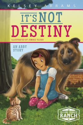 It's Not Destiny: An Abby Story