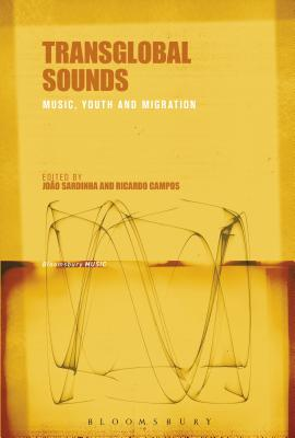 Transglobal Sounds: Music, Youth and Migration