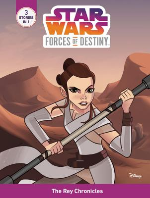 The Rey Chronicles: 3 Stories in 1 - Tracker Trouble / Rey and the Happabore / Rey and Teedo