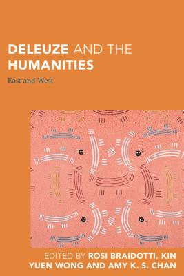 Deleuze and the Humanities: East and West