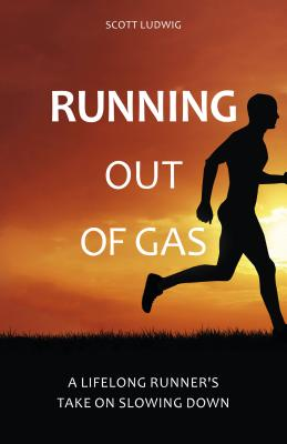 Running Out of Gas: A Lifelong Runner's Take on Slowing Down