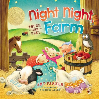 Night Night Farm: Touch and Feel
