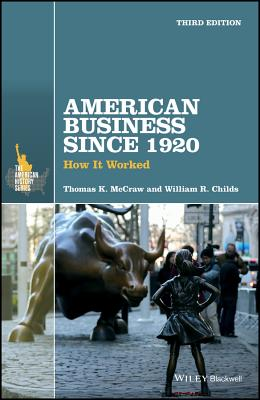 American Business Since 1920: How It Worked