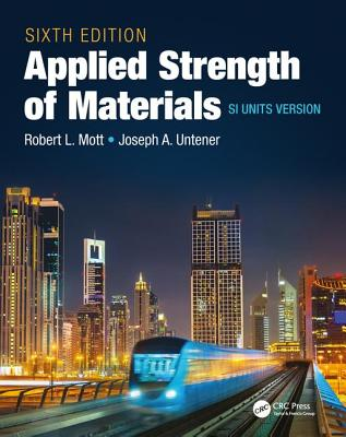 Applied Strength of Materials: SI Units Version