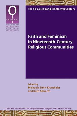 Faith and Feminism in Nineteenth-century Religious Communities