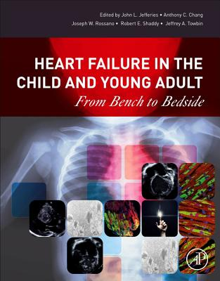 Heart Failure in the Child and Young Adult: From Bench to Bedside