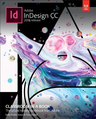 Adobe Indesign CC 2018: Classroom in a Book