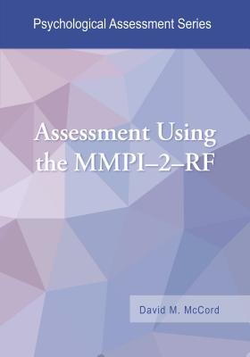 Assessment Using the MMPI-2-RF